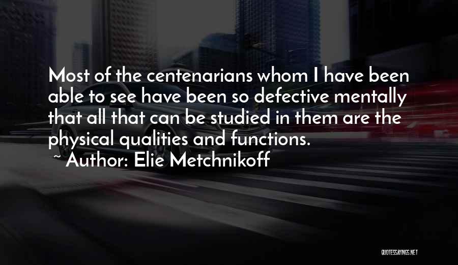 Elie Metchnikoff Quotes 1786996