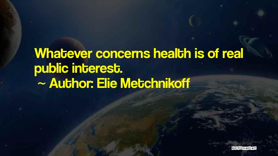 Elie Metchnikoff Quotes 711283
