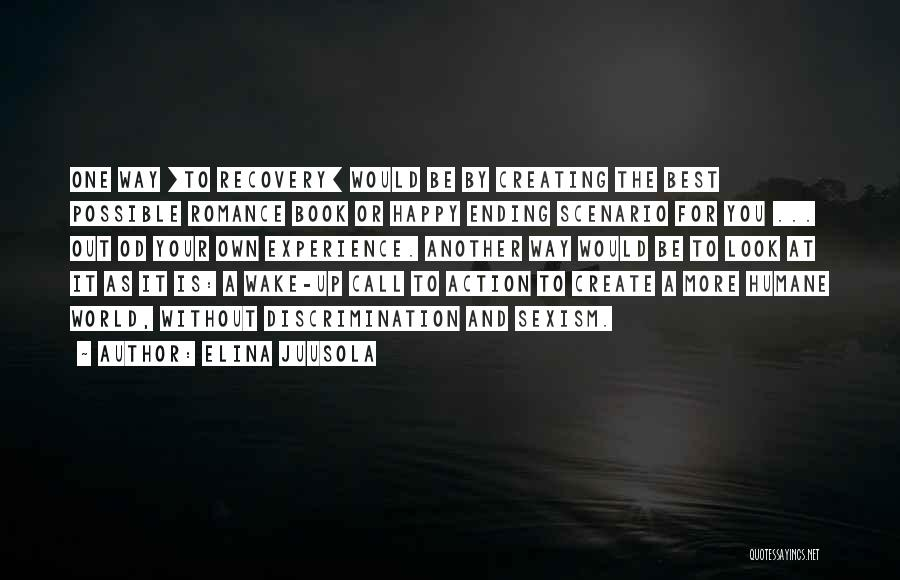 Elina Quotes By Elina Juusola