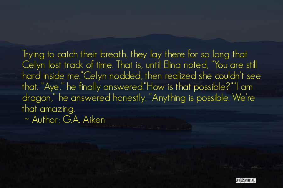Elina Quotes By G.A. Aiken