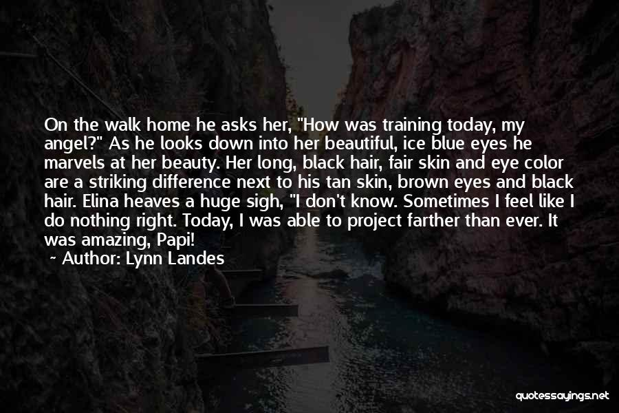 Elina Quotes By Lynn Landes