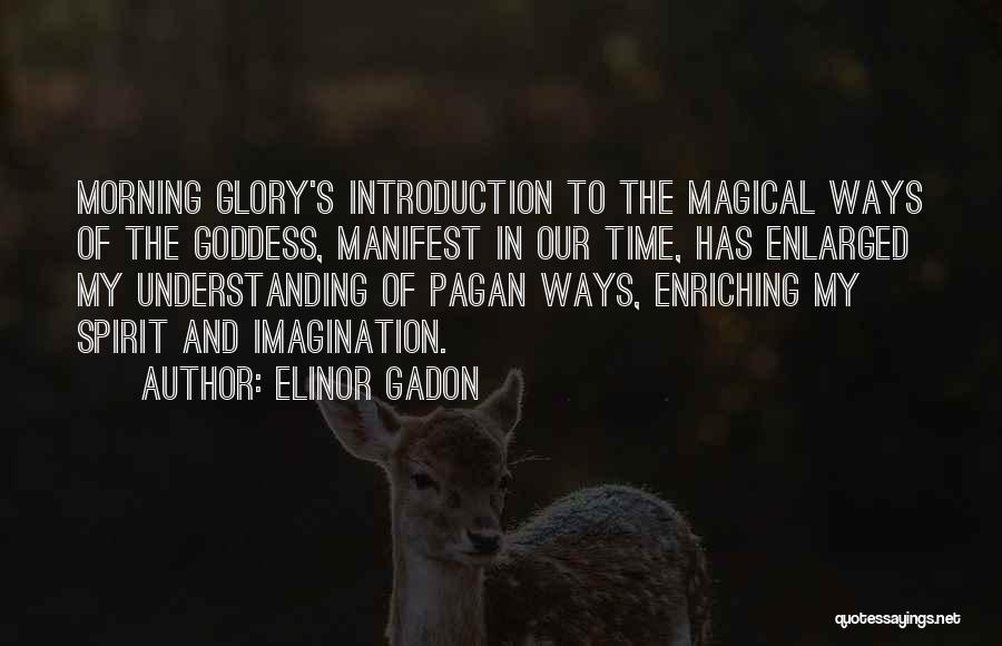 Elinor Gadon Quotes 1702540