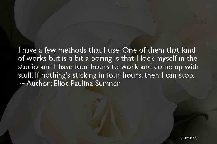 Eliot Paulina Sumner Quotes 380075