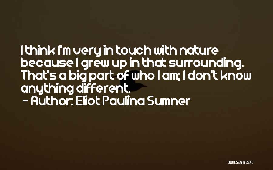 Eliot Paulina Sumner Quotes 410481