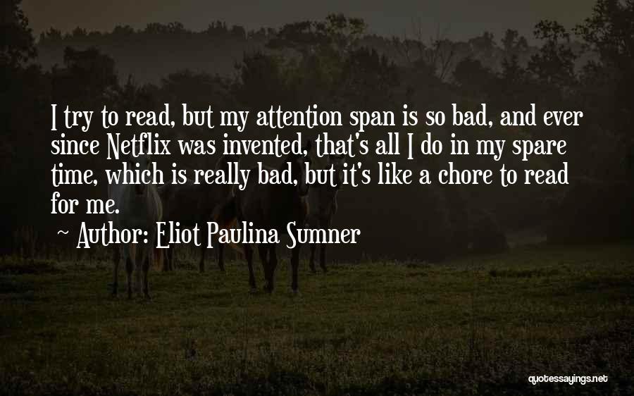 Eliot Paulina Sumner Quotes 501425