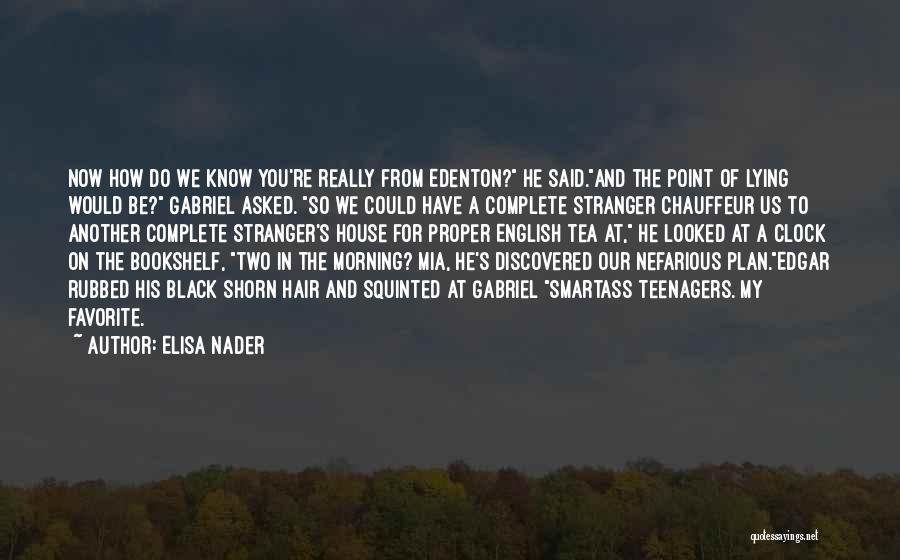 Elisa Nader Quotes 966606