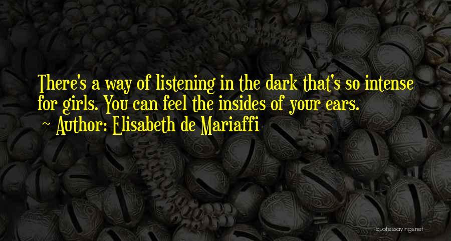 Elisabeth De Mariaffi Quotes 1247914