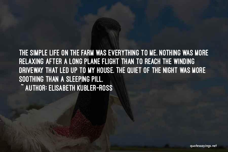 Elisabeth Kubler-Ross Quotes 1019838