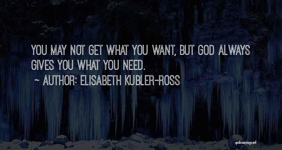 Elisabeth Kubler-Ross Quotes 1049464