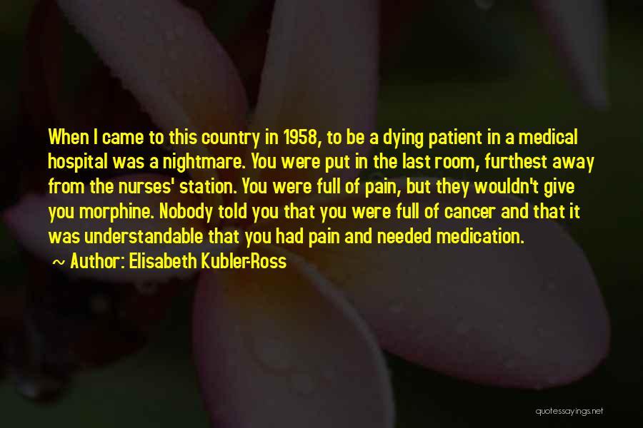 Elisabeth Kubler-Ross Quotes 1074321