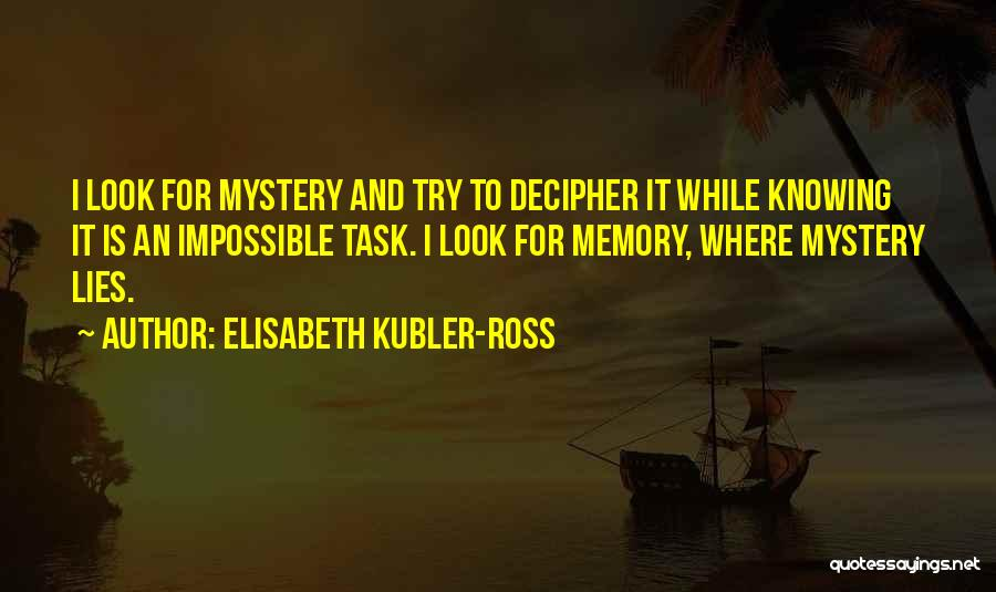 Elisabeth Kubler-Ross Quotes 1113119