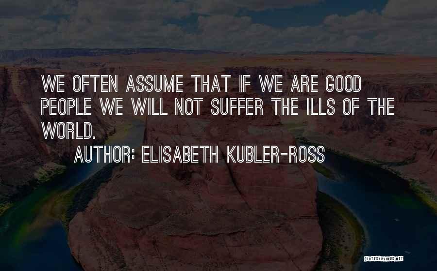 Elisabeth Kubler-Ross Quotes 113612