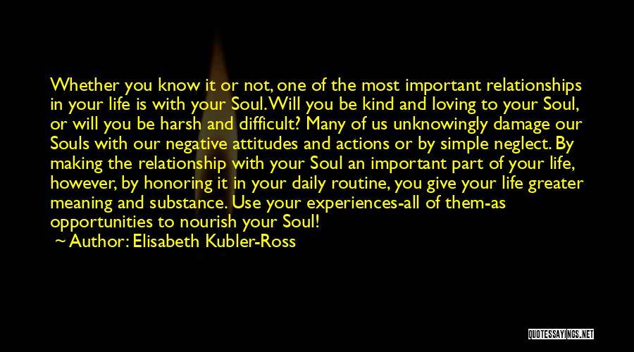 Elisabeth Kubler-Ross Quotes 1197147