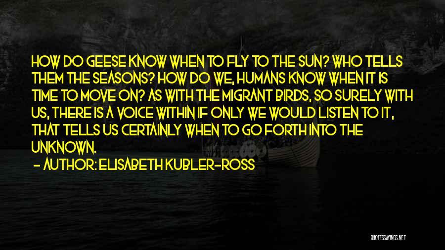 Elisabeth Kubler-Ross Quotes 1215837