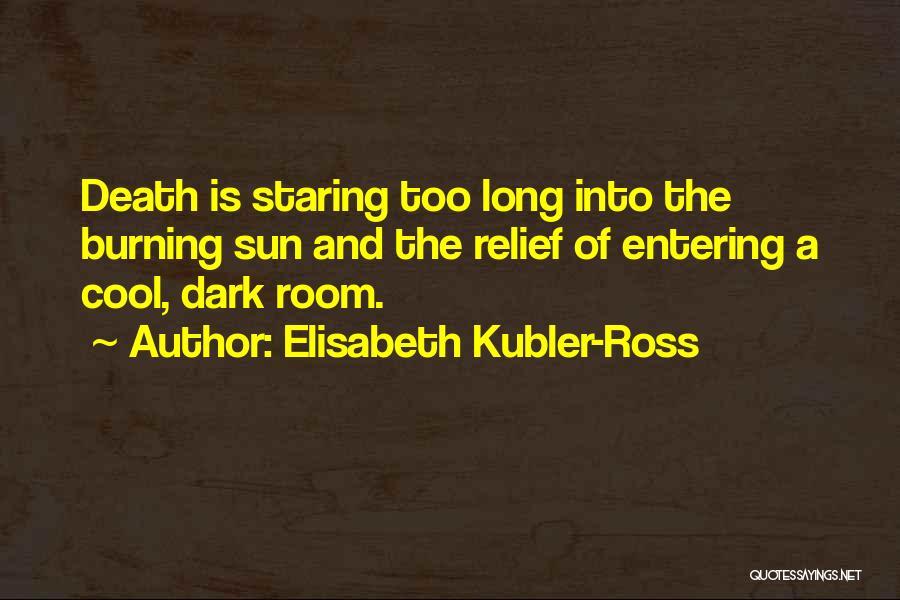 Elisabeth Kubler-Ross Quotes 126875