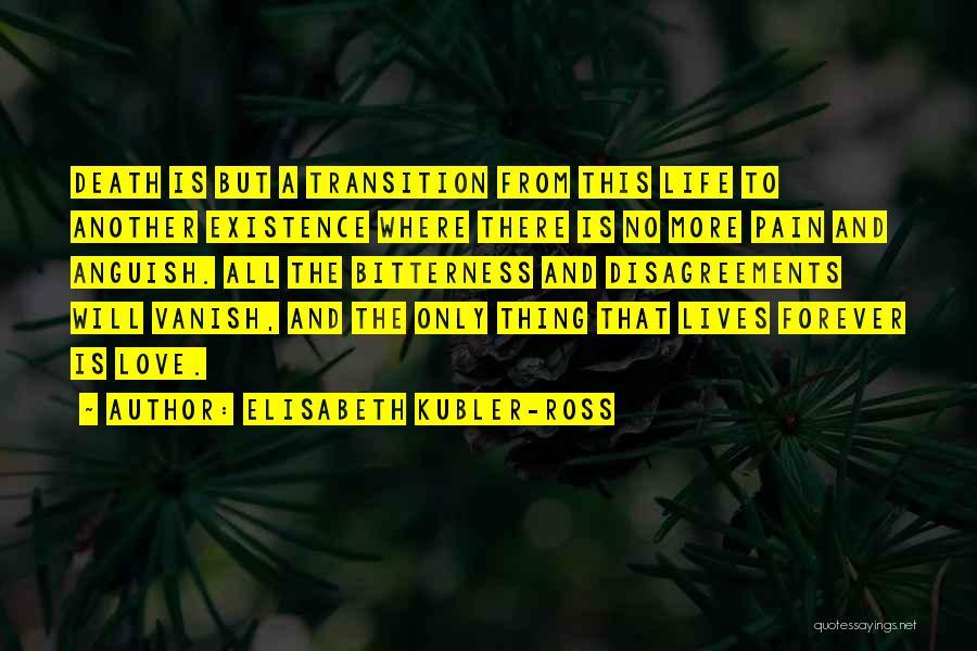 Elisabeth Kubler-Ross Quotes 1509343