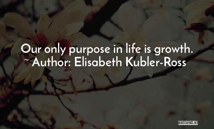 Elisabeth Kubler-Ross Quotes 1529152