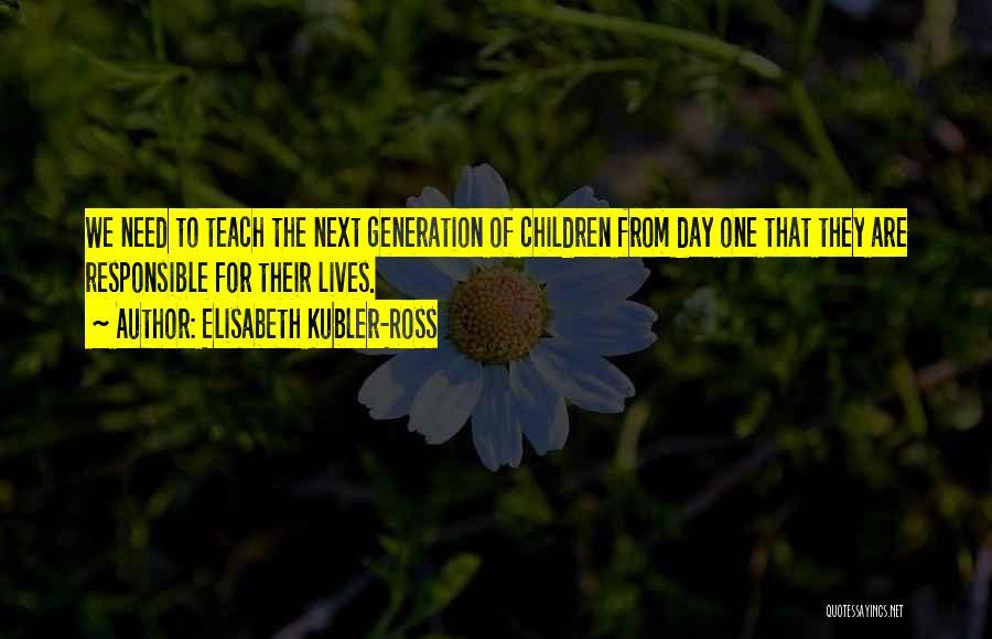 Elisabeth Kubler-Ross Quotes 1576295