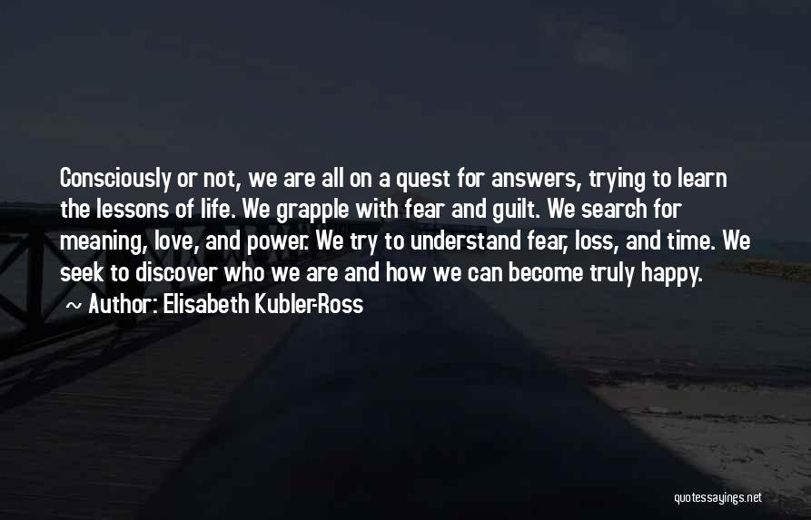 Elisabeth Kubler-Ross Quotes 1634876