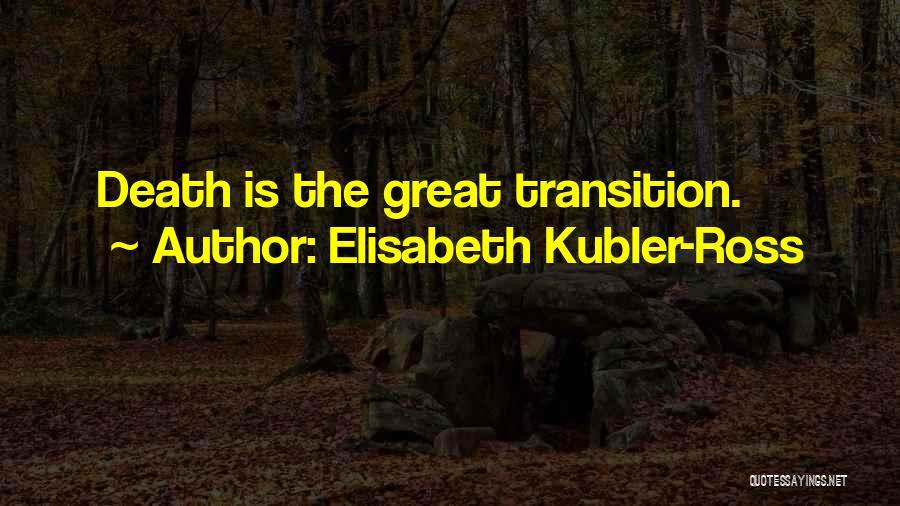 Elisabeth Kubler-Ross Quotes 1643177