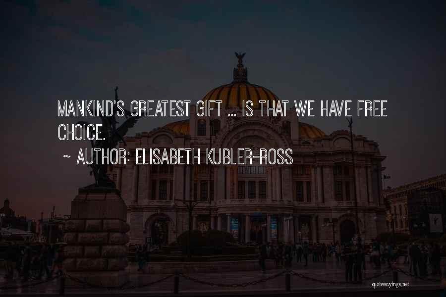 Elisabeth Kubler-Ross Quotes 1679666