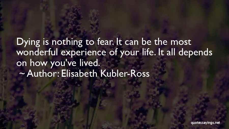 Elisabeth Kubler-Ross Quotes 1722930