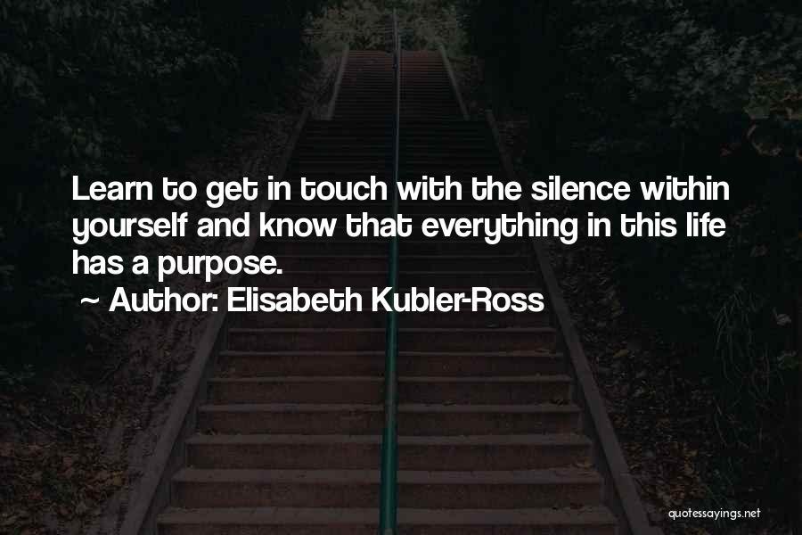 Elisabeth Kubler-Ross Quotes 1766392