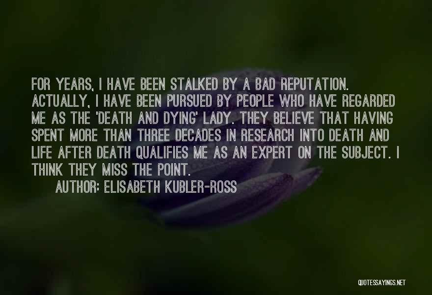 Elisabeth Kubler-Ross Quotes 1848592