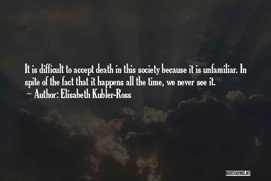 Elisabeth Kubler-Ross Quotes 1974856