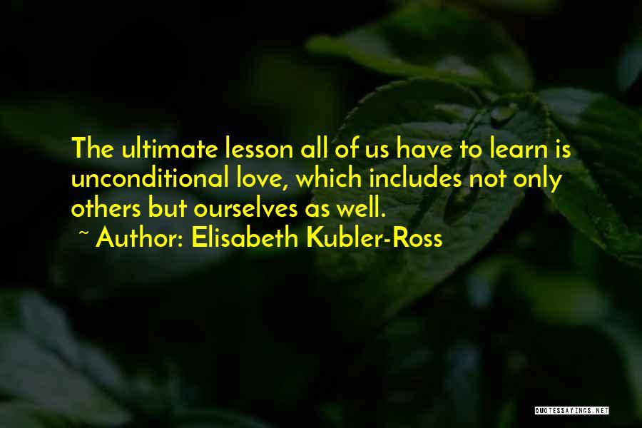 Elisabeth Kubler-Ross Quotes 2038155