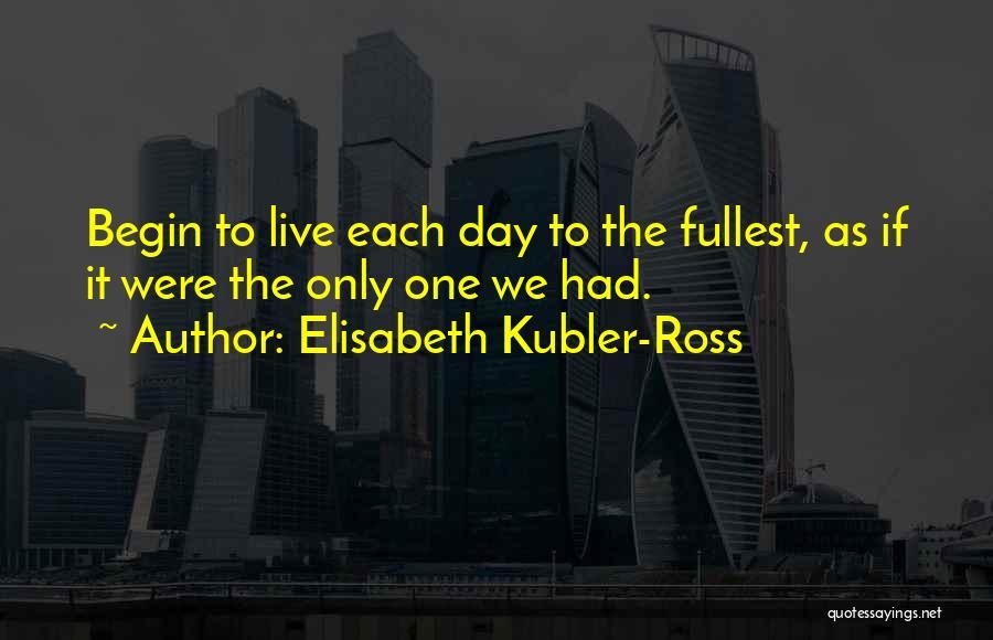 Elisabeth Kubler-Ross Quotes 2088993