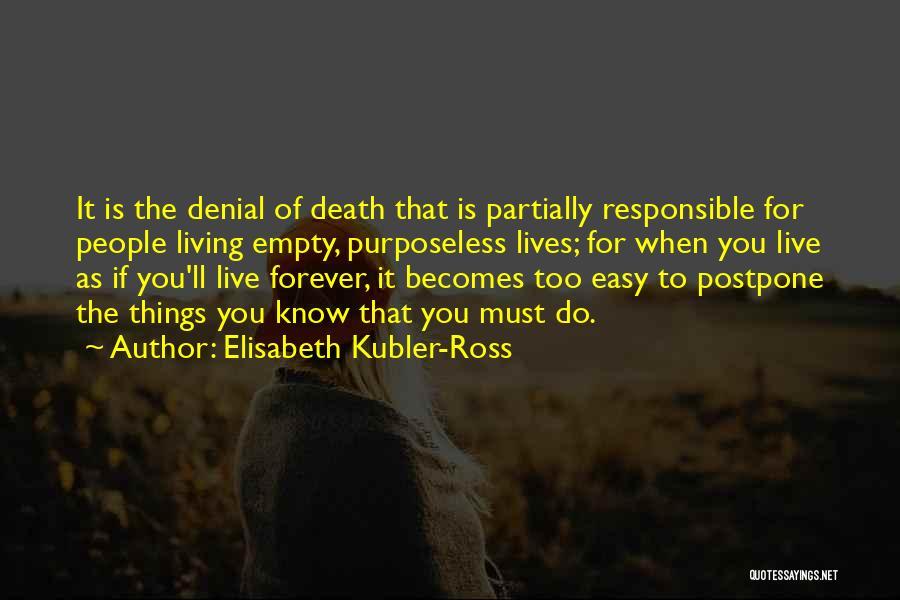 Elisabeth Kubler-Ross Quotes 258451