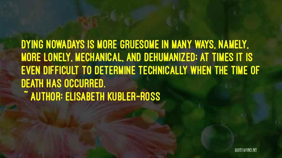 Elisabeth Kubler-Ross Quotes 429649