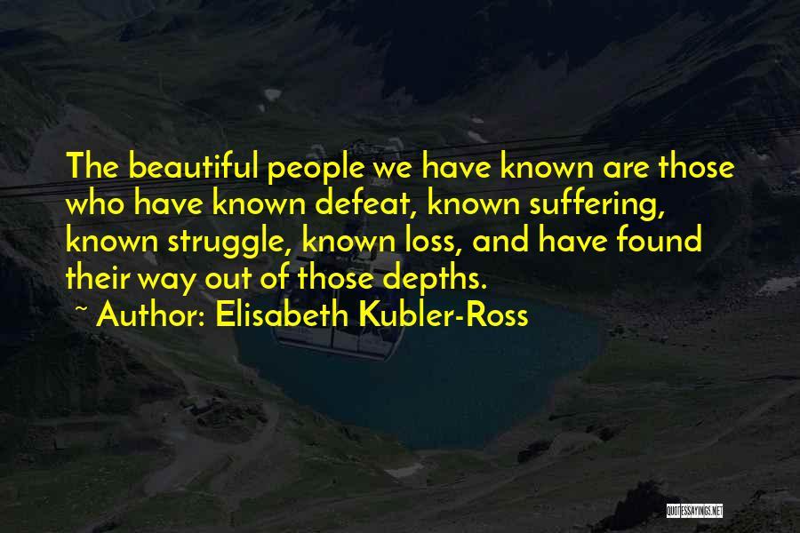 Elisabeth Kubler-Ross Quotes 598835
