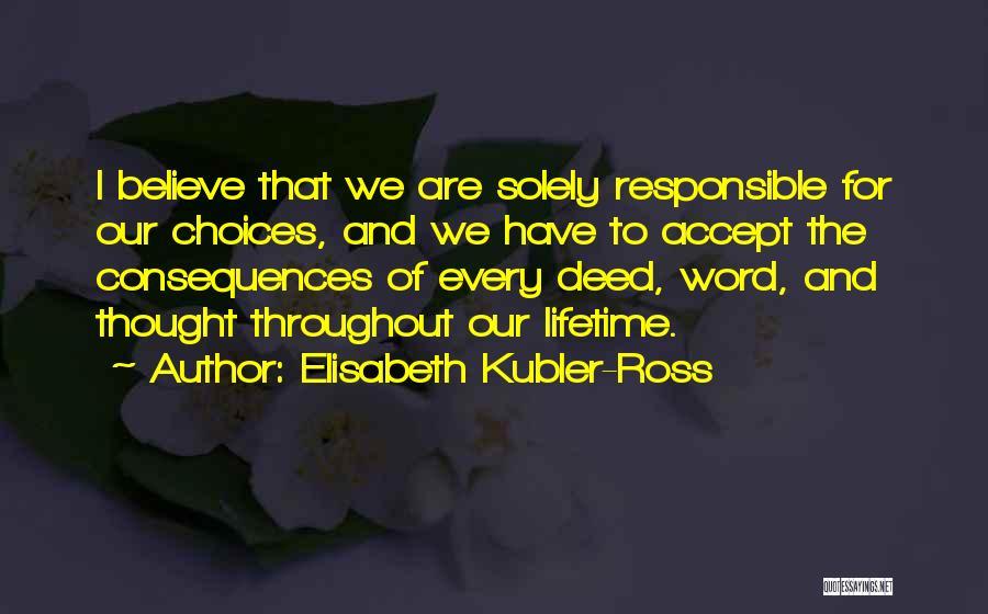 Elisabeth Kubler-Ross Quotes 600463