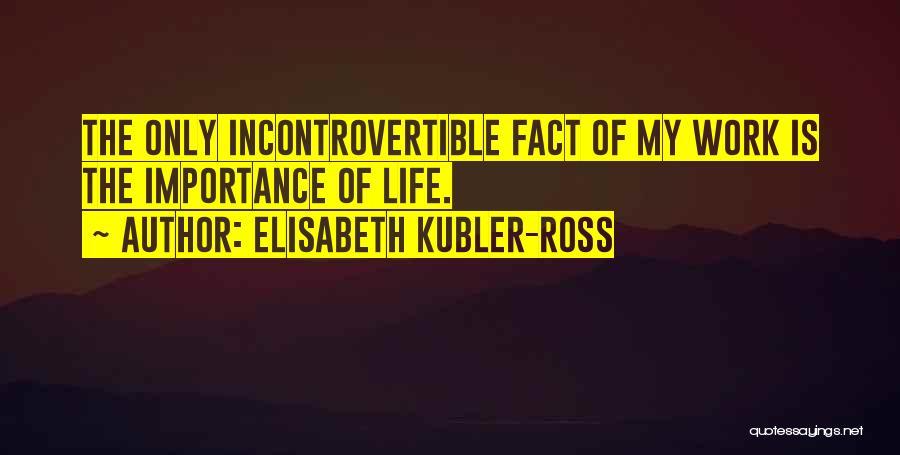 Elisabeth Kubler-Ross Quotes 638939