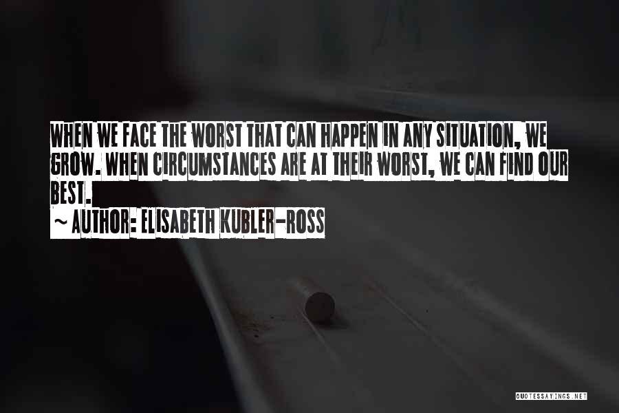 Elisabeth Kubler-Ross Quotes 769994