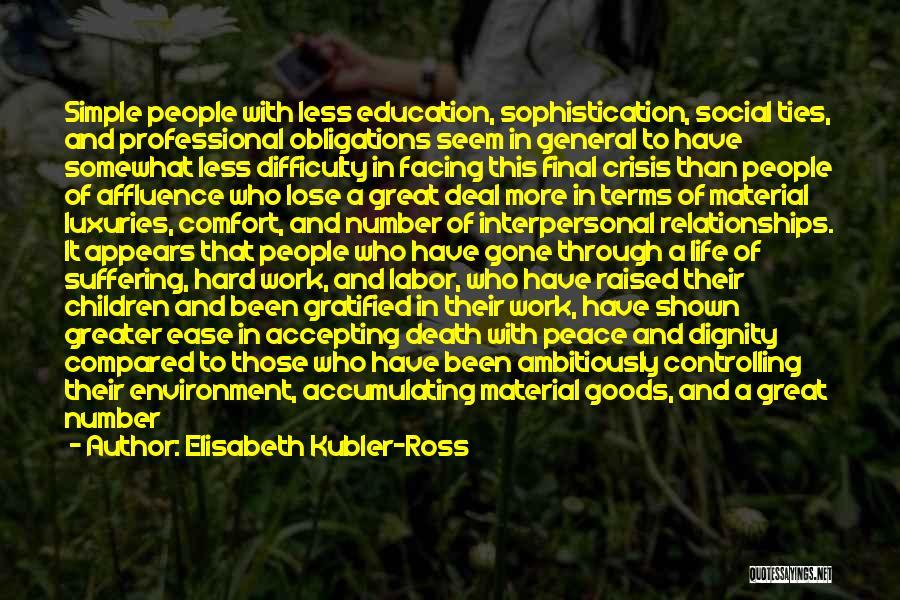 Elisabeth Kubler-Ross Quotes 887315