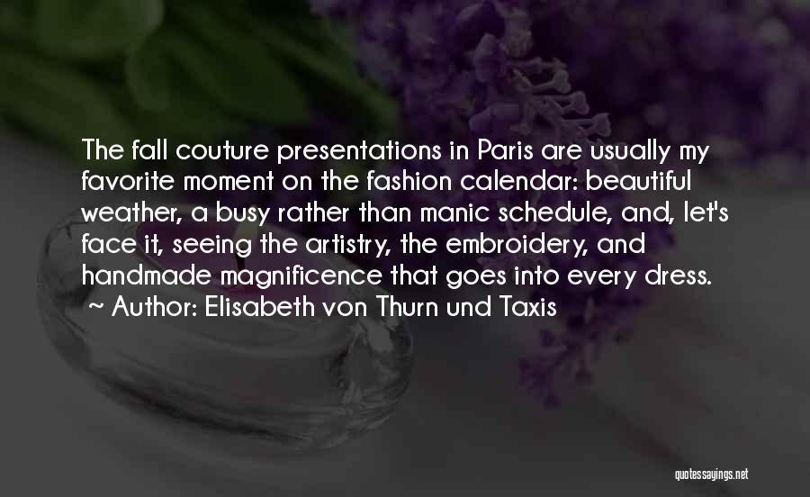 Elisabeth Von Thurn Und Taxis Quotes 1138069