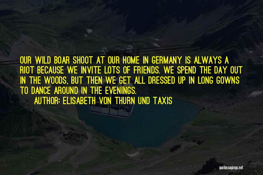 Elisabeth Von Thurn Und Taxis Quotes 748192