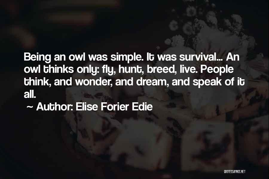 Elise Forier Edie Quotes 1633054