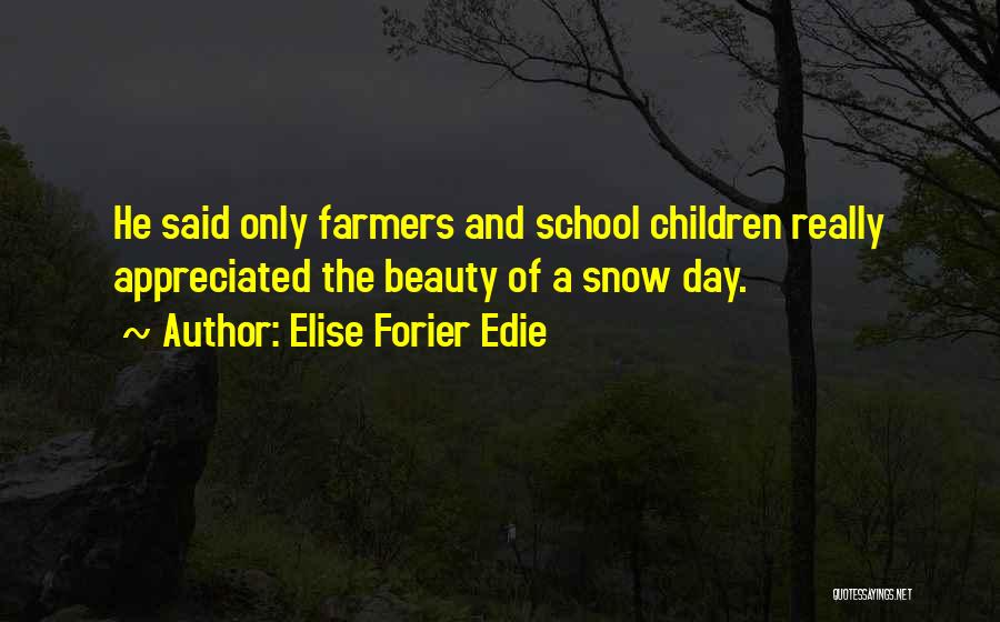 Elise Forier Edie Quotes 2096233