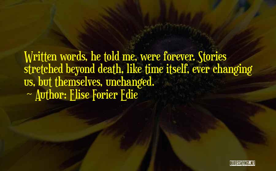 Elise Forier Edie Quotes 2114117
