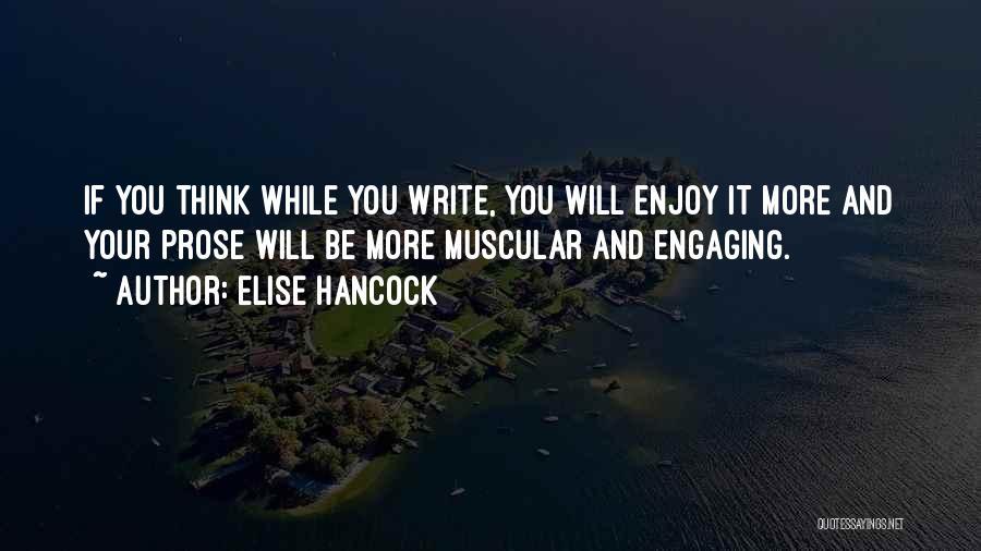 Elise Hancock Quotes 448410
