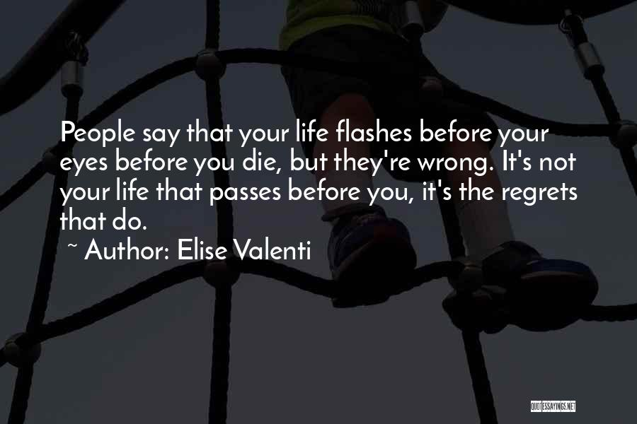 Elise Valenti Quotes 444063