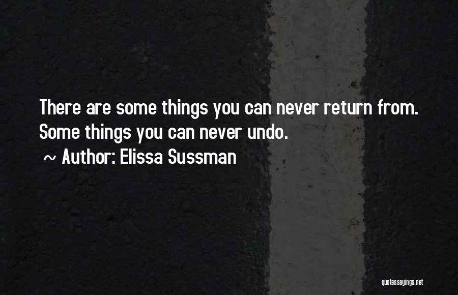 Elissa Sussman Quotes 554342