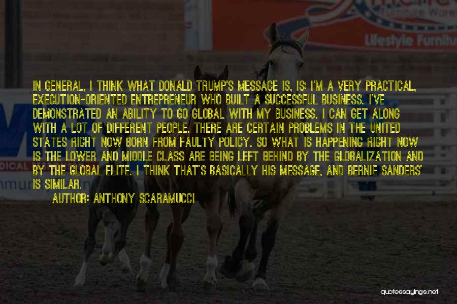 Elite Class Quotes By Anthony Scaramucci