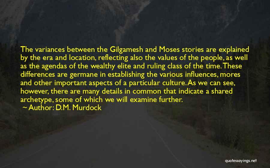 Elite Class Quotes By D.M. Murdock