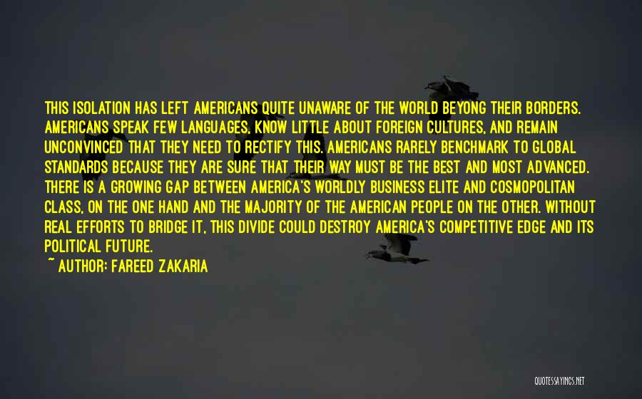 Elite Class Quotes By Fareed Zakaria