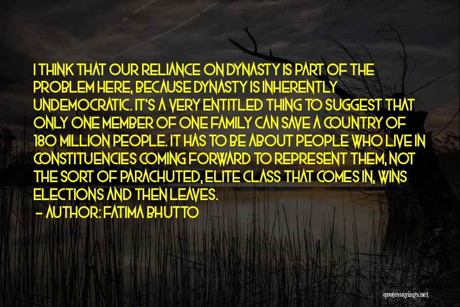 Elite Class Quotes By Fatima Bhutto
